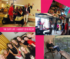 THE SUITE LIFE - august 2016 recap